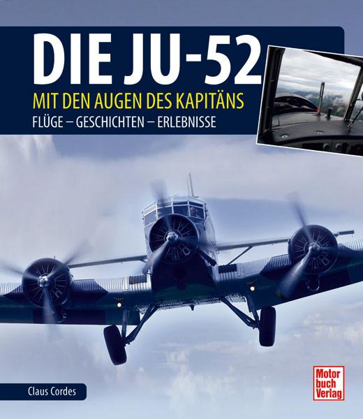 Die Ju-52 – mit den Augen des Kapitäns