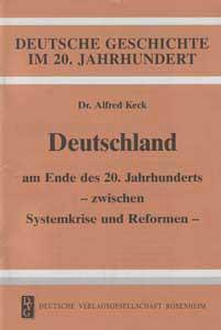 Deutschland am Ende des 20. Jahrhunderts – Zwischen Systemkrise und Reformen