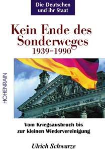 Kein Ende des Sonderweges 1939–1990