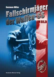 Die Fallschirmjäger der Waffen-SS