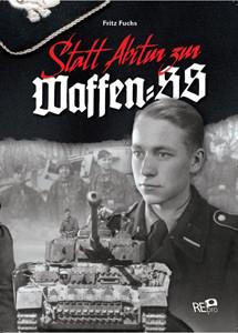 Statt Abitur zur Waffen-SS