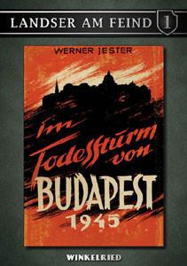 Im Todessturm von Budapest 1945