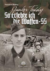 So erlebte ich die Waffen-SS