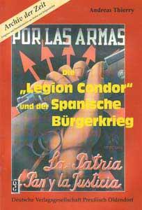 """Die """"Legion Condor"""" und der spanische Bürgerkrieg"""