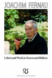 Joachim Fernau. Leben und Werk in Texten und Bildern