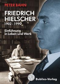 Friedrich Hielscher (1902 - 1990)