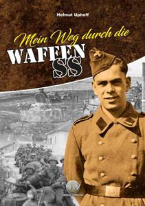 Mein Weg durch die Waffen-SS