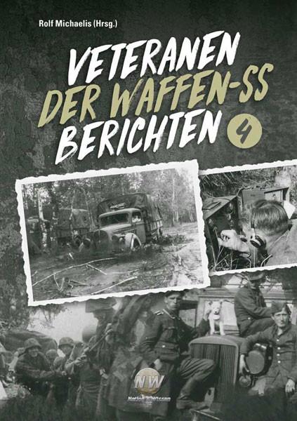 Veteranen der Waffen-SS berichten - Band 4