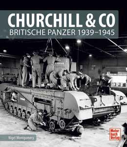 Churchill & Co - Britische Panzer 1939-1945