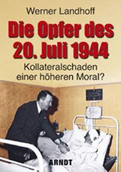 Die Opfer des 20. Juli 1944