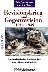 Revisionskrieg und Gegenrevision 1914–1939