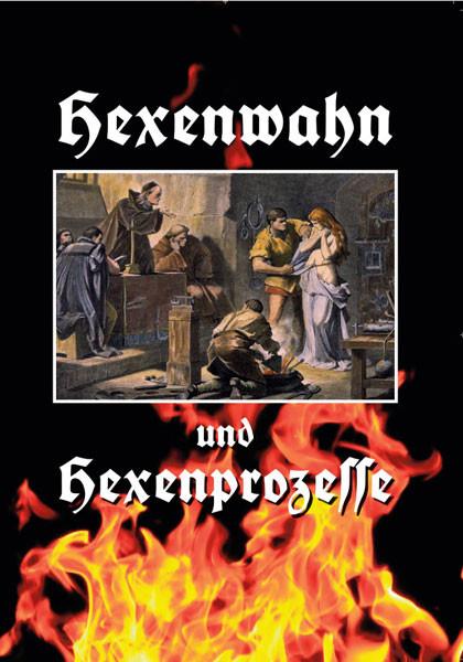 Hexenwahn und Hexenprozesse