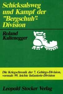 """Schicksalsweg und Kampf der """"Bergschuh-Division"""""""