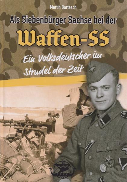 Als Siebenbürger Sachse bei der Waffen-SS