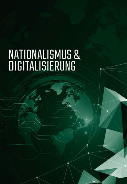 Nationalismus & Digitalisierung