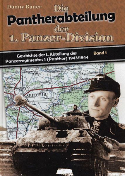 Die Pantherabteilung der 1. Panzer-Division 1943/44