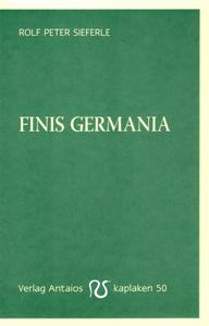Sieferle, Finis Germania - Deutscher Buchdienst